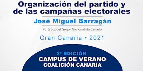 """Campus verano CC """"Organización del partido y de las campañas electorales"""" entradas"""