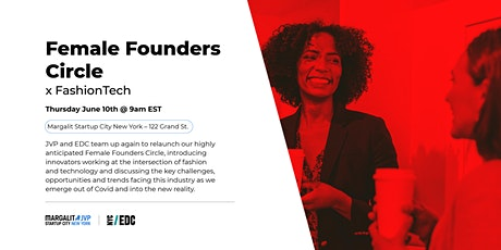 Female Founders Circle x FashionTech tickets