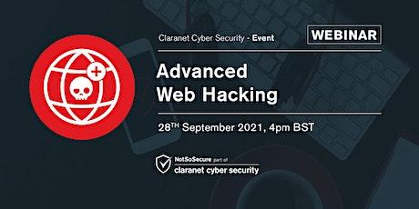 Advanced Web Hacking - Free Webinar tickets