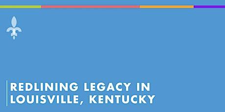 Redlining Legacy in Louisville, Kentucky tickets