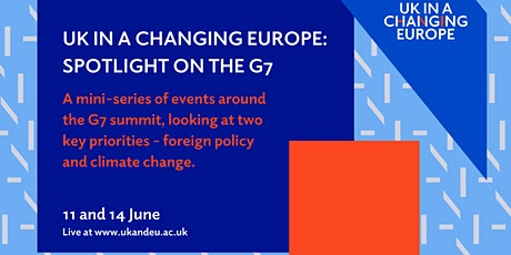 UK in a Changing Europe: Spotlight on the G7 tickets