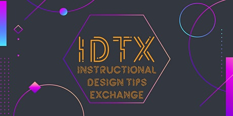 IDTX July 2021 - Practical Instructional Design tickets