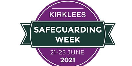 Safeguarding Basics - an overview for community groups in Kirklees tickets