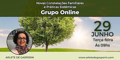 Constelação em Grupo e Práticas Sistêmicas Online (Terça às 9h) ingressos