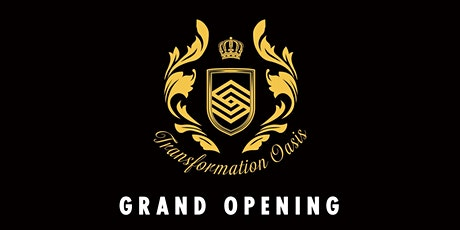 Transformation Oasis Grand Opening tickets