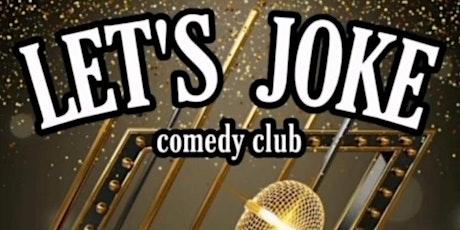 LET'S JOKE COMEDY CLUB billets