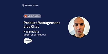 Live Chat with Salesforce Director of Product tickets