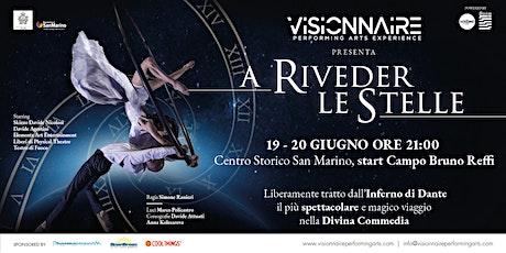 VISIONNAIRE - A RIVEDER LE STELLE biglietti
