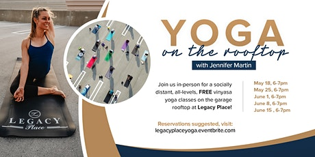 Free Yoga at Legacy Place June, 8, 15, July 15, August 19, September 23 tickets