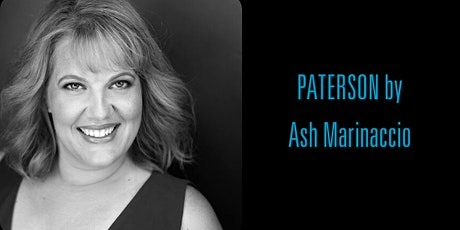 PATERSON by Ash Marinaccio   HB Playwrights Reading Series tickets