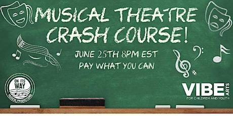 Musical Theatre Crash Course tickets