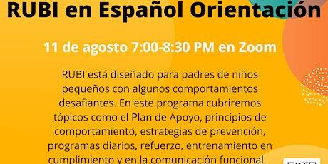RUBI en Español Orientación tickets