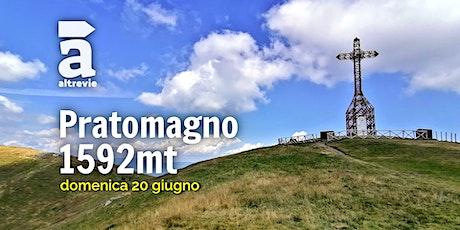 Pratomagno - 1592mt Tickets