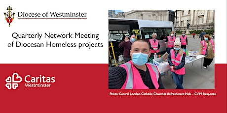 Diocese of Westminster Quarterly Meeting of Diocesan Homeless Projects tickets