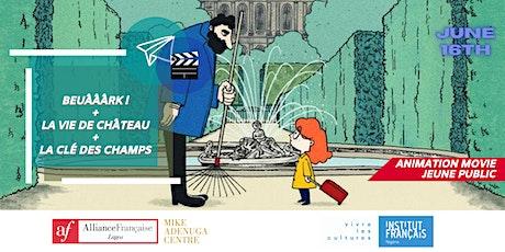 LA SÉANCE CINÉMA #KIDS : 'La Vie de château' + shorts movies billets