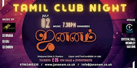 Jananam - Tamil Club Night LAUNCH PARTY tickets