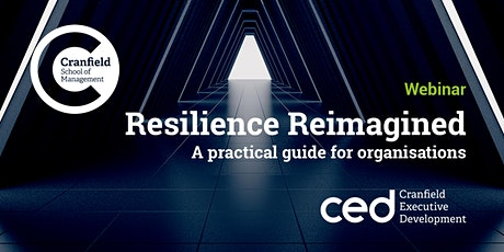 Resilience Reimagined: A practical guide for organisations tickets