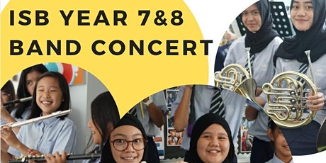 ISB Year 7 & 8 Band Concert 1 (For Year 7 Parents & Friends) : 7pm Start tickets