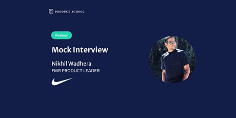 Webinar: Mock Interview with fmr Nike Product Leader tickets
