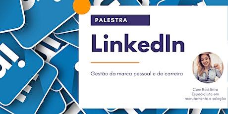 LinkedIn - Gestão da marca pessoal e de carreira ingressos