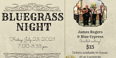 Bluegrass Night with James Rogers and Blue Cypress tickets