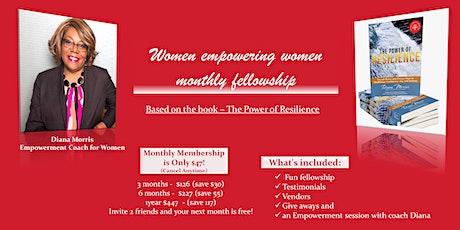Women empowering Women monthly fellowship tickets