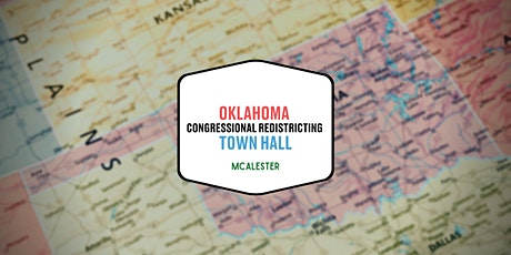 Congressional Redistricting Town Hall - McAlester tickets