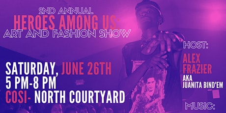 Pride Art and  Fashion Show : Heroes Among Us tickets