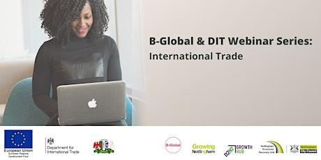 B-Global & DIT International Trade Webinars tickets