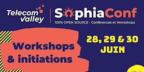 Workshops & Initiations SophiaConf 2021 billets