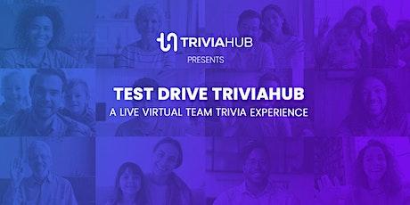 Test Drive TriviaHub - 06/25/2021 tickets
