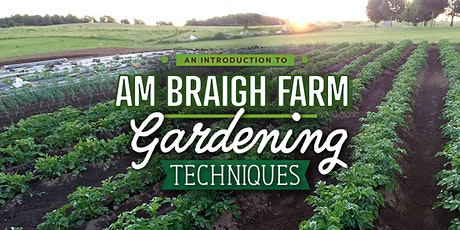 An introduction to Am Braigh Farm Gardening Techniques tickets