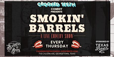 Smokin' Barrels Comedy at Barrels and Amps tickets