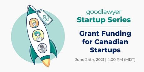 [Startup Series] Grant Funding for Canadian Startups tickets