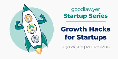 [Startup Series] Growth Hacks for Startups tickets
