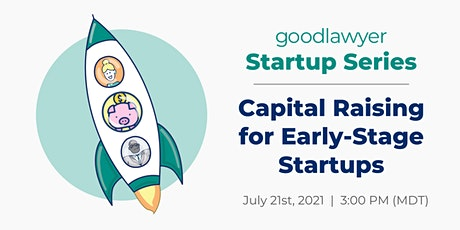 [Startup Series] Capital Raising for Early-Stage Startups tickets