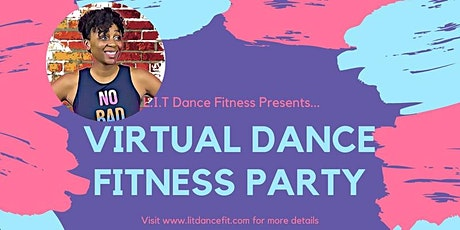 Virtual Dance Fitness Party! - 06/16/21 tickets