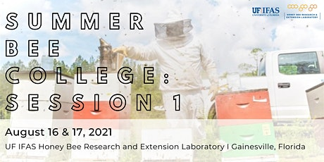 Summer Bee College 2021 (SESSION 1: August 16 & 17) tickets