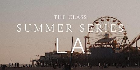 Summer Series - The Class x Santa Monica Pier tickets