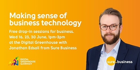 Making sense of business technology - Free drop-ins tickets