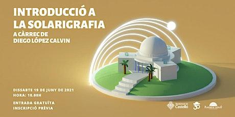 """Conferència al Planetari """"Introducció a la Solarigrafia"""" entradas"""