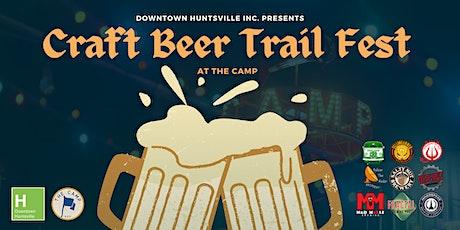 Downtown Huntsville Craft Beer Trail Fest tickets
