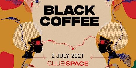 Black Coffee @ Club Space Miami tickets