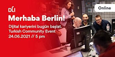 Merhaba Berlin! Dijital kariyerini bugün başlat. - Turkish Community Event
