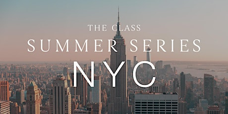 Summer Series - The Class x Top of the Rock tickets