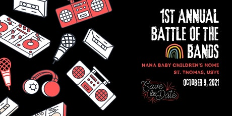 Nana Baby Home's 1st Annual Battle of the Bands tickets