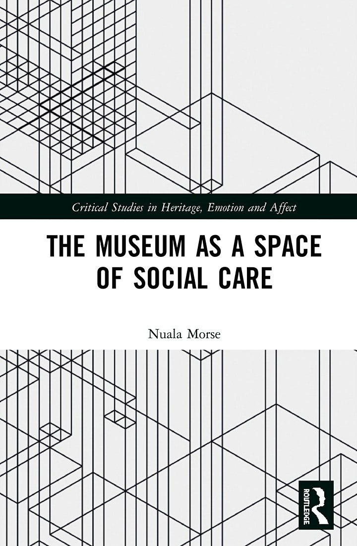 The Museum as a Space of Social Care: Virtual Book Launch image