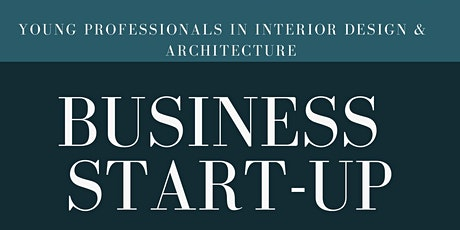 Young Professional in Interior and Architecture  Business Start Up  DAY 2 tickets