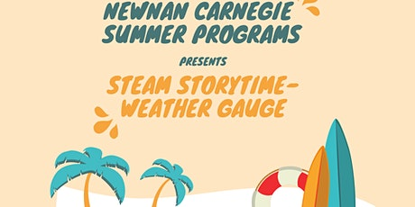 Newnan Carnegie Summer Programs STEAM Storytime- Weather tickets