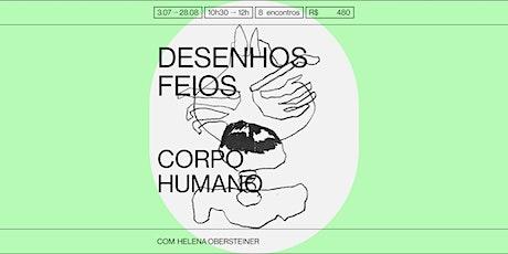 Desenhos Feios: Corpo Humano ingressos